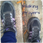 Walking Prayers
